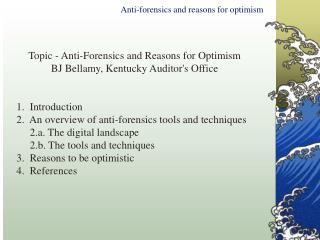 Anti-forensics and reasons for optimism