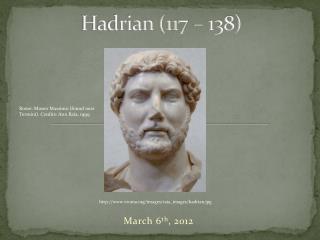 Hadrian (117 – 138)