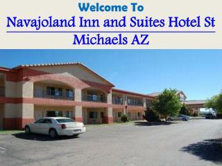 Navajoland Inn and Suites hotel St Michaels AZ,