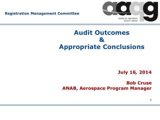 Audit Outcomes & Appropriate Conclusions