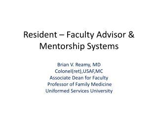 Resident – Faculty Advisor & Mentorship Systems