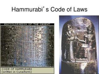 Hammurabi ' s Code of Laws