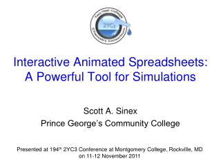 Interactive Animated Spreadsheets:   A Powerful Tool for Simulations