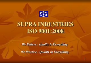 SUPRA INDUSTRIES ISO 9001:2008