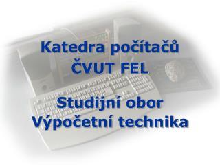 Katedra počítačů ČVUT FEL