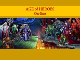 AGE of HEROESOn-line