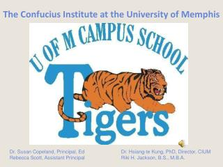 Confucius Institute at the University of Memphis Memphis ...