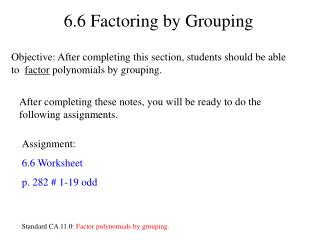 6.6 Factoring by Grouping