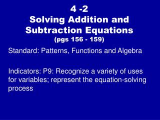 4 -2 Solving Addition and Subtraction Equations  (pgs 156 - 159)