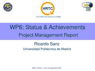 WP6: Status & Achievements Project Management Report