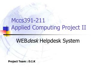Mccs391-211 Applied Computing Project II