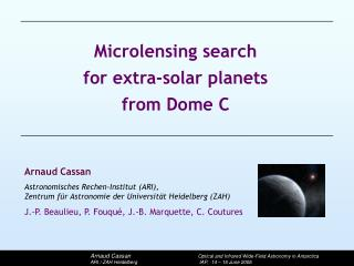 Microlensing search  for extra-solar planets  from Dome C
