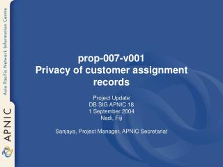 prop-007-v001 Privacy of customer assignment records