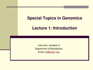 Special Topics in Genomics  Lecture 1: Introduction