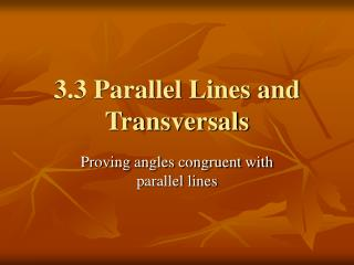 3.3 Parallel Lines and Transversals