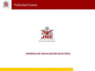 GERENCIA DE FISCALIZACIÓN ELECTORAL