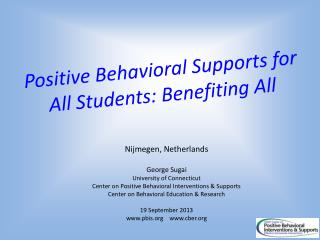 Positive Behavioral Supports for All Students: Benefiting All