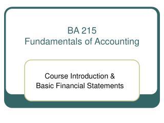 BA 215 Fundamentals of Accounting