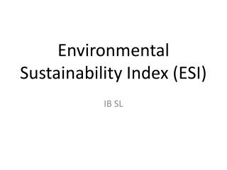 Environmental Sustainability Index (ESI)