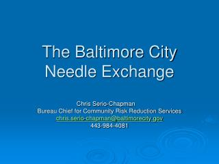 The Baltimore City Needle Exchange