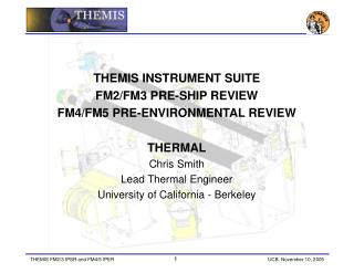 THEMIS INSTRUMENT SUITE  FM2/FM3 PRE-SHIP REVIEW  FM4/FM5 PRE-ENVIRONMENTAL REVIEW THERMAL