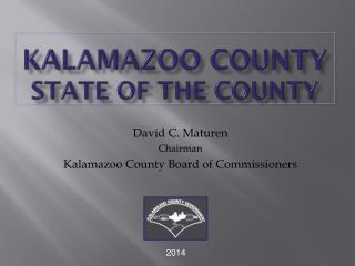 KALAMAZOO COUNTY State of the County