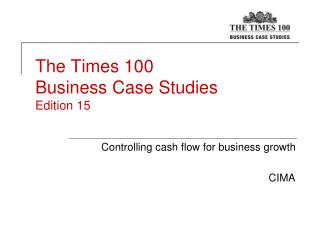 times 100 case studies business communication 100 people go for every job suzanne cain most recently as the internal communications case studies october 17 2011, 1:01am.