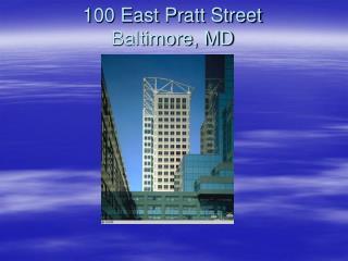 100 East Pratt Street Baltimore, MD