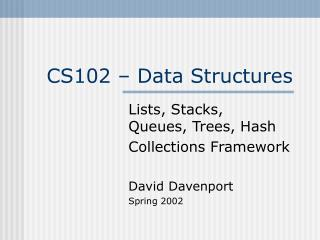 CS102 � Data Structures