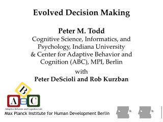 Evolved Decision Making