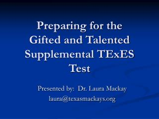 Preparing for the  Gifted and Talented Supplemental TExES Test