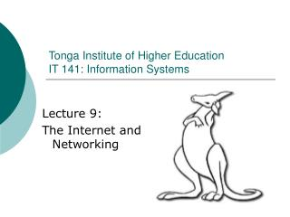 Tonga Institute of Higher Education IT 141: Information Systems