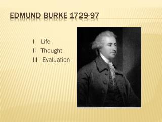 Edmund Burke 1729-97