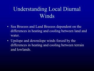 Understanding Local Diurnal Winds