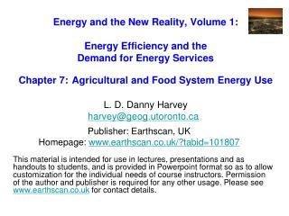 Energy and the New Reality, Volume 1:  Energy Efficiency and the  Demand for Energy Services   Chapter 7: Agricultural a