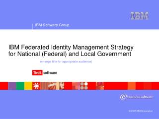 Drivers for Identity Federation in Government