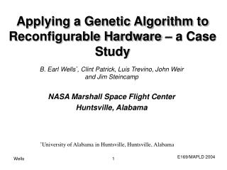 Applying a Genetic Algorithm to Reconfigurable Hardware � a Case Study