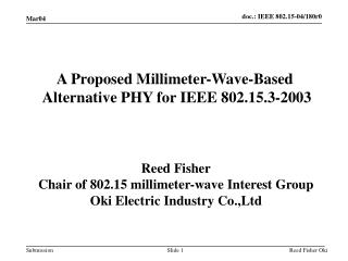 A Proposed Millimeter-Wave-Based  Alternative PHY for IEEE 802.15.3-2003