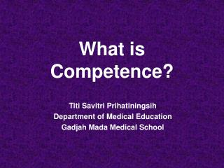 What is Competence?