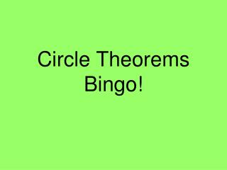 Circle Theorems Bingo!