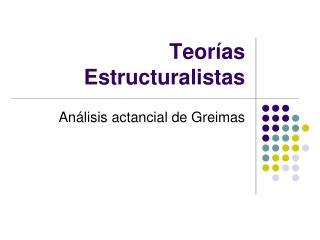 Teor as Estructuralistas