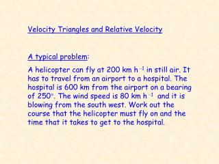 Velocity Triangles and Relative Velocity