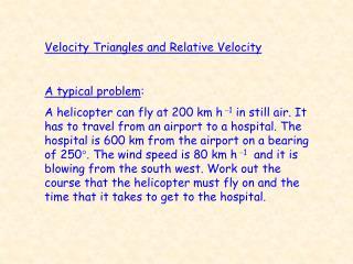 Velocity Triangles and Relative Velocity