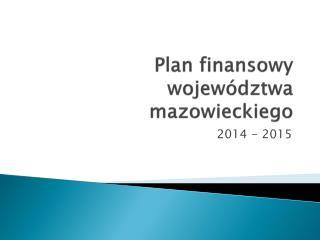 Plan finansowy  województwa mazowieckiego