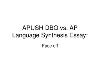 APUSH DBQ vs. AP Language Synthesis Essay: