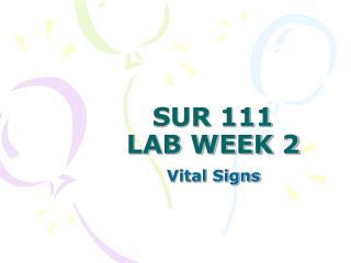 SUR 111 LAB WEEK 2