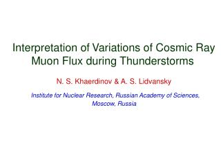 Interpretation of Variations of Cosmic Ray  Muon Flux during Thunderstorms
