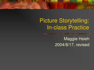 Picture Storytelling: In-class Practice
