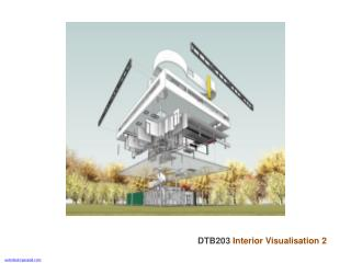 DTB203  Interior Visualisation 2