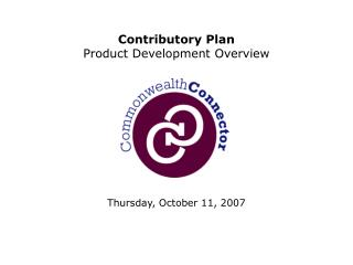 Contributory Plan  Product Development Overview